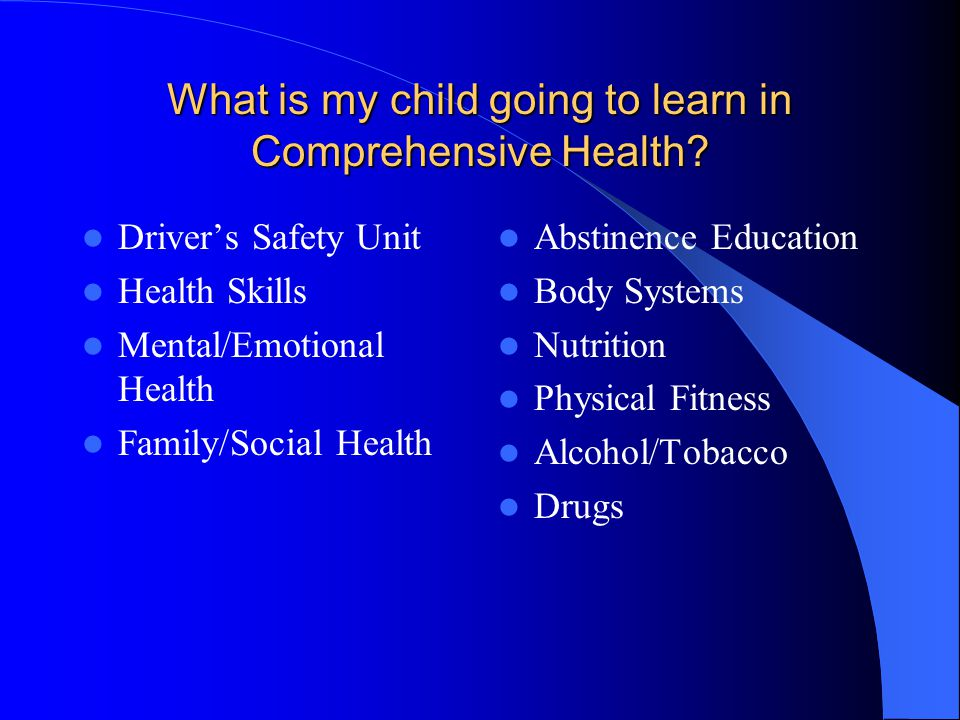 What is my child going to learn in Comprehensive Health.