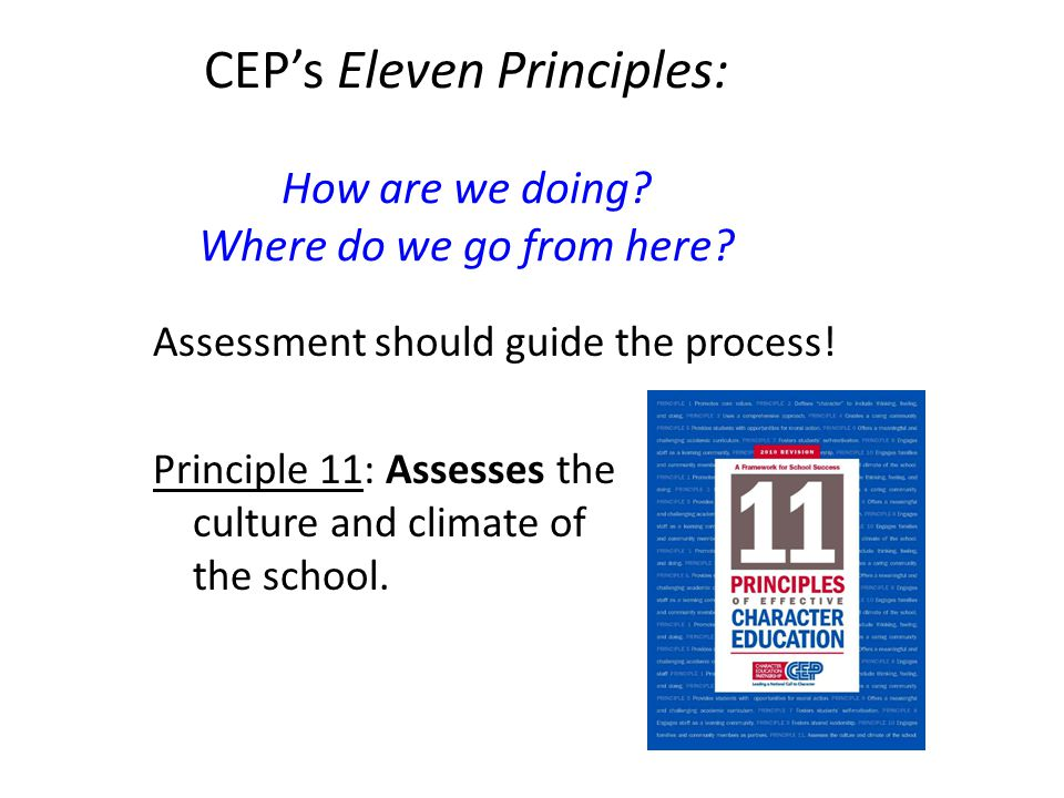 CEP's Eleven Principles: How are we doing.Where do we go from here.