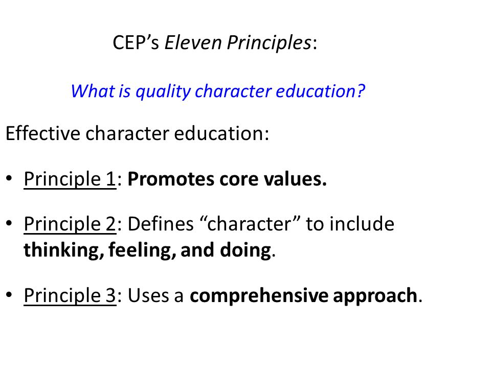 CEP's Eleven Principles: What is quality character education.