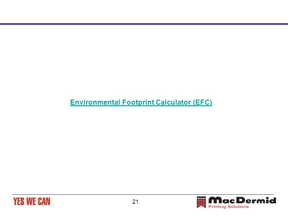 21 Environmental Footprint Calculator (EFC)