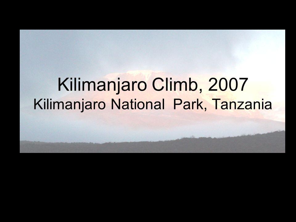 Kilimanjaro Climb, 2007 Kilimanjaro National Park, Tanzania
