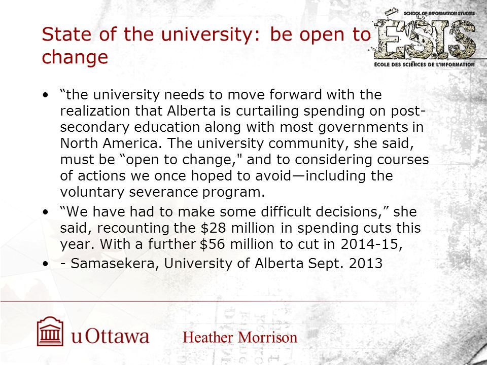 """State of the university: be open to change """"the university needs to move forward with the realization that Alberta is curtailing spending on post- sec"""