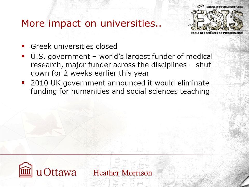 More impact on universities..  Greek universities closed  U.S.