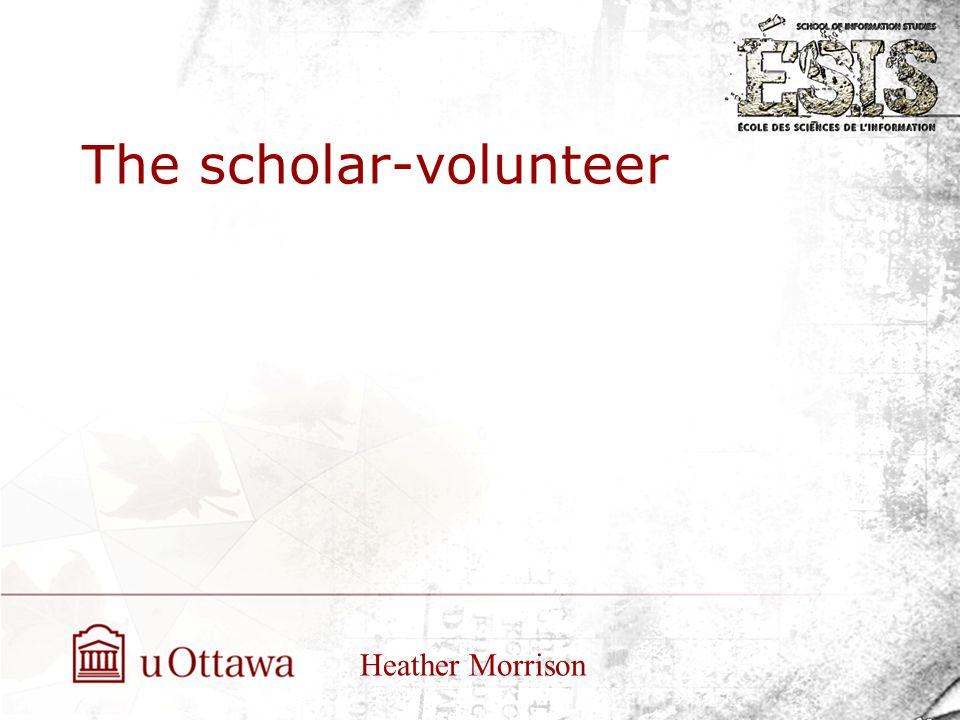 The scholar-volunteer Heather Morrison
