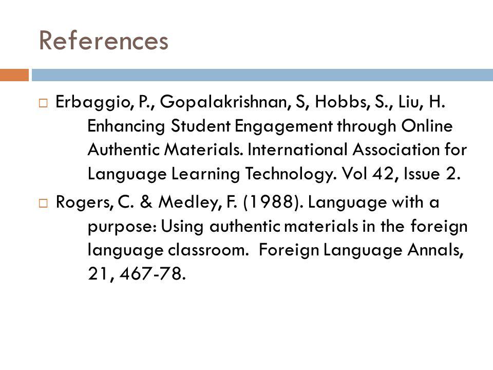 References  Erbaggio, P., Gopalakrishnan, S, Hobbs, S., Liu, H.