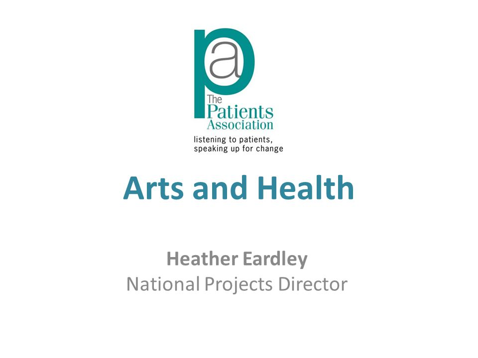 Arts and Health Heather Eardley National Projects Director
