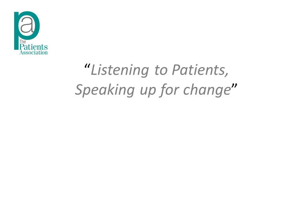 Listening to Patients, Speaking up for change