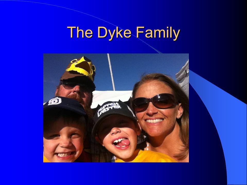 The Dyke Family