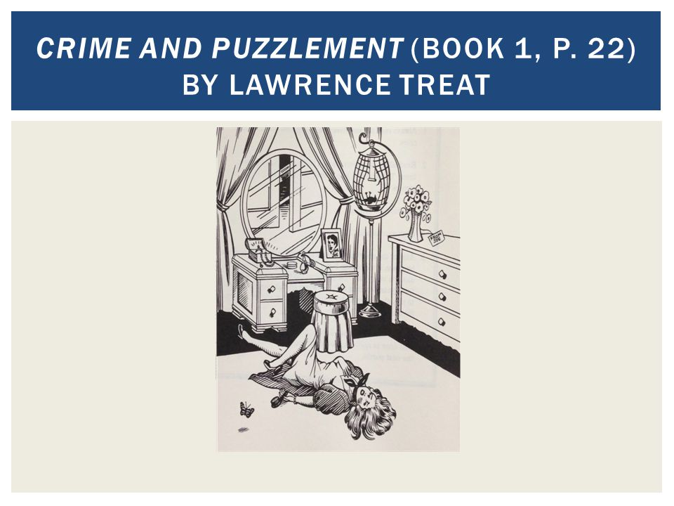 CRIME AND PUZZLEMENT (BOOK 1, P. 22) BY LAWRENCE TREAT