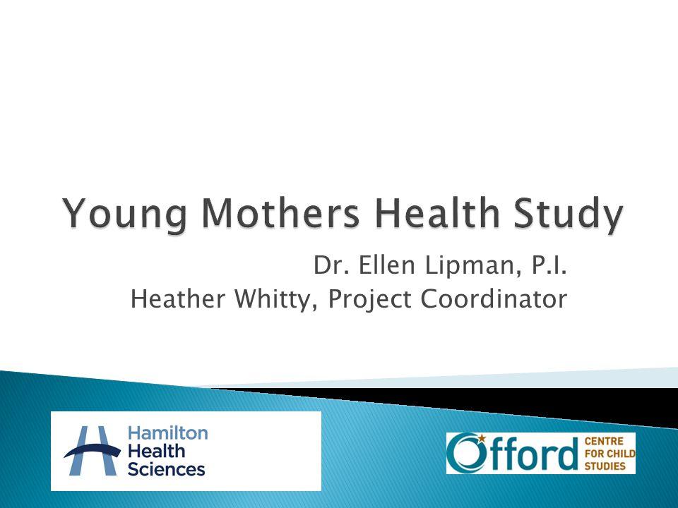 Dr.Ellen Lipman Primary Investigator 905-521-2100 ext.