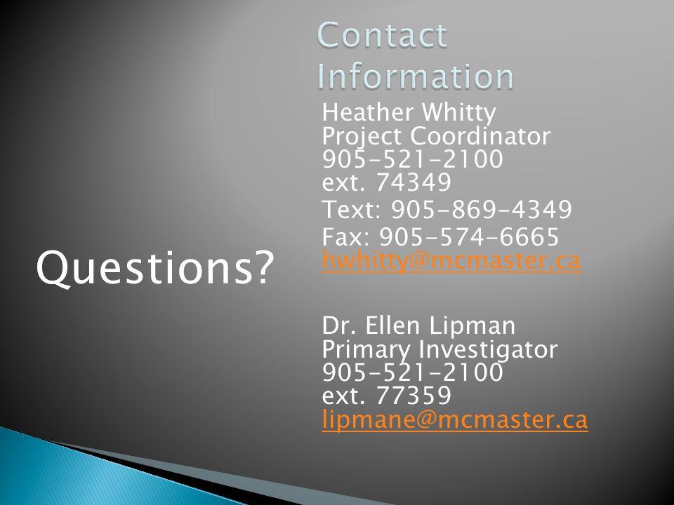 Dr. Ellen Lipman Primary Investigator 905-521-2100 ext.