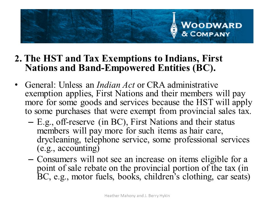 2. The HST and Tax Exemptions to Indians, First Nations and Band-Empowered Entities (BC).