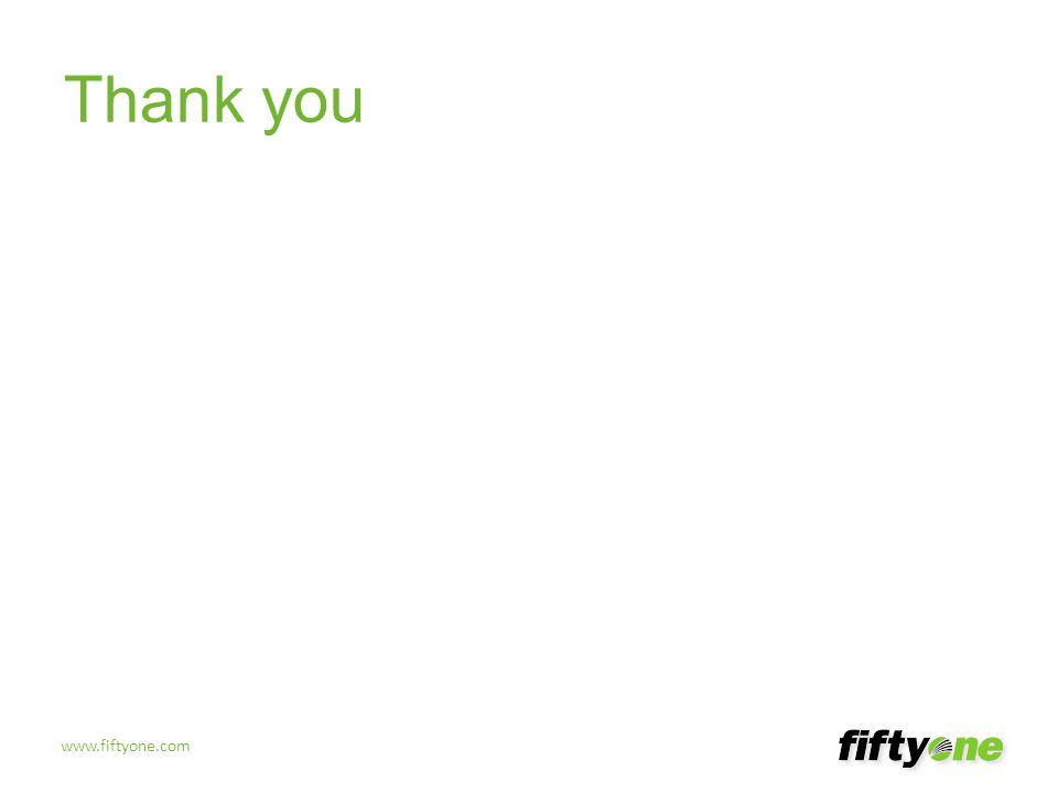 www.fiftyone.com Thank you