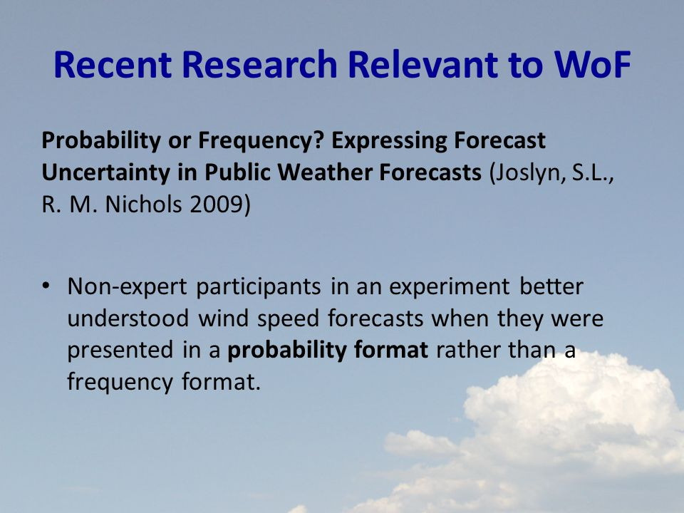 Recent Research Relevant to WoF Probability or Frequency.