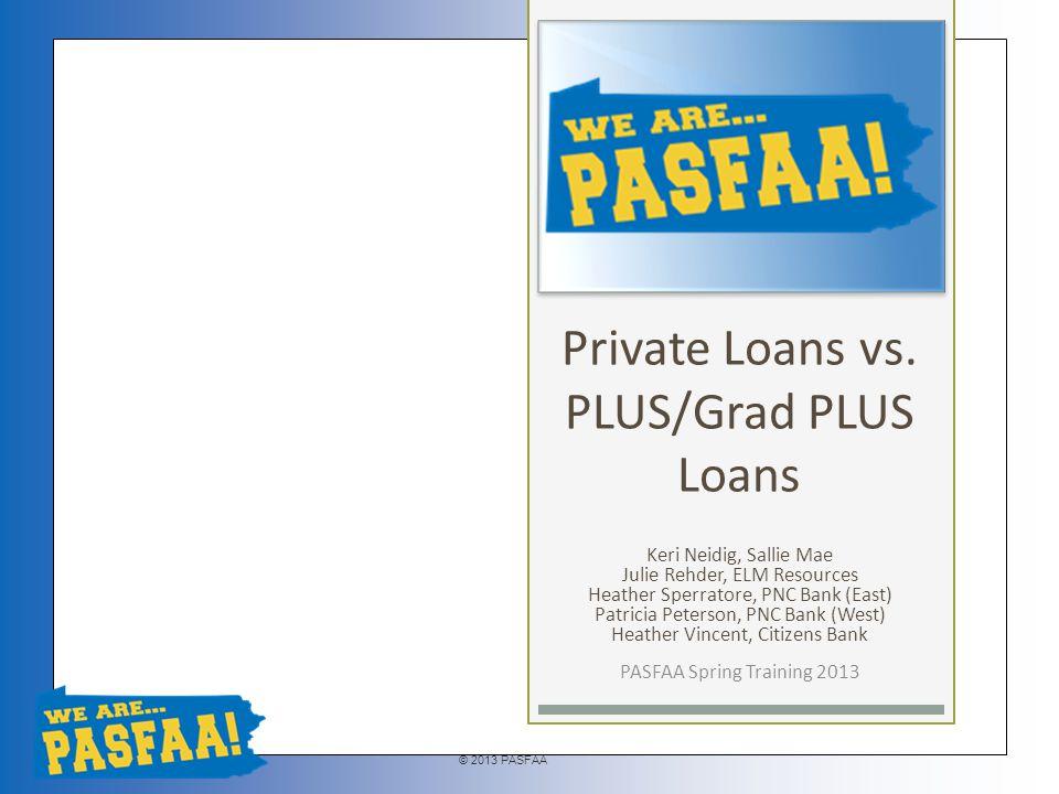 © 2013 PASFAA Private vs.