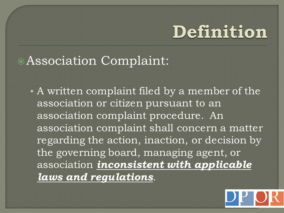  All common interest community associations MUST have a complaint process ( No template available ).