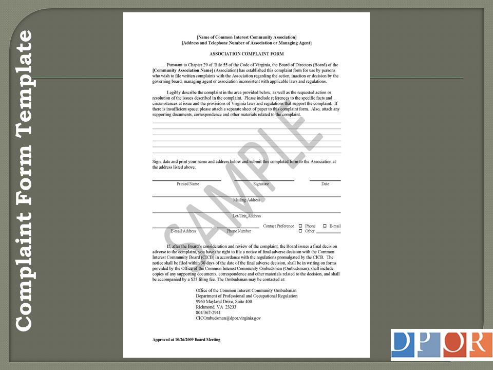  18VAC48-70-50 Provide written acknowledgement – 7 days Method for identifying/requesting additional information Date, time, location of hearing – reasonable time prior to consideration of complaint Written notice of final determination – 7 days Include proper information on determination  Registration # of association  Complainant's right to file NFAD