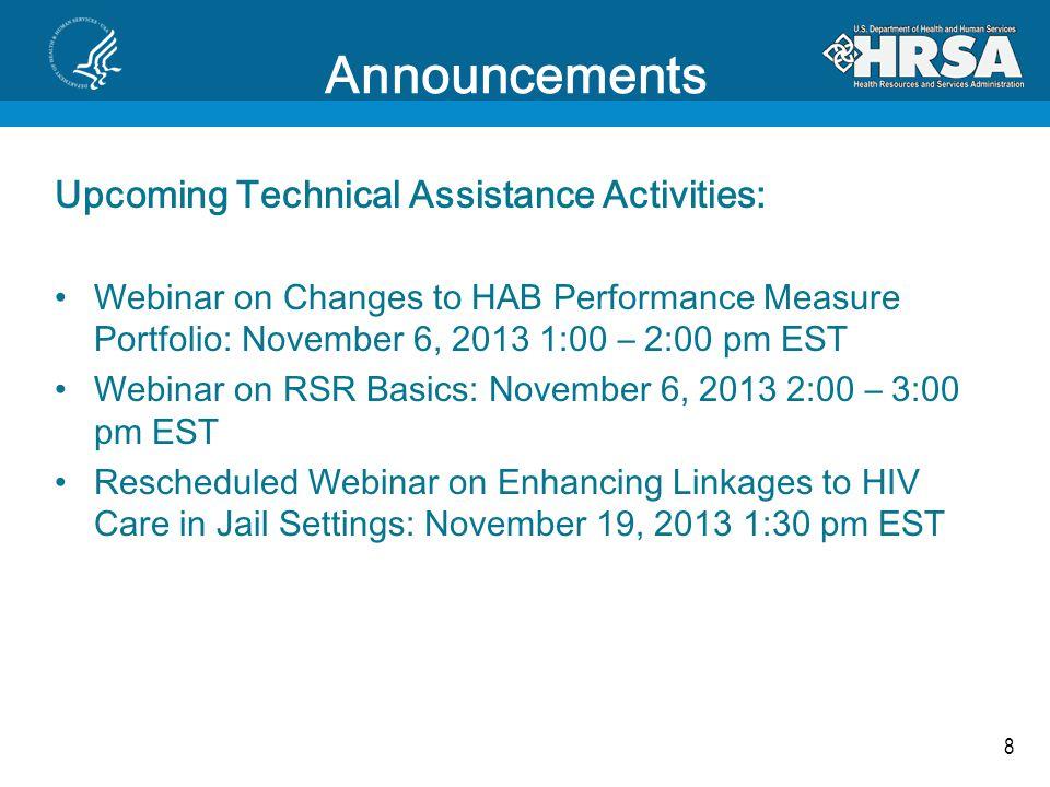 Core Medical Services Waiver http://www.gpo.gov/fdsys/pkg/FR-2013-10-25/pdf/2013-25276.pdf Effective: September 23, 2013