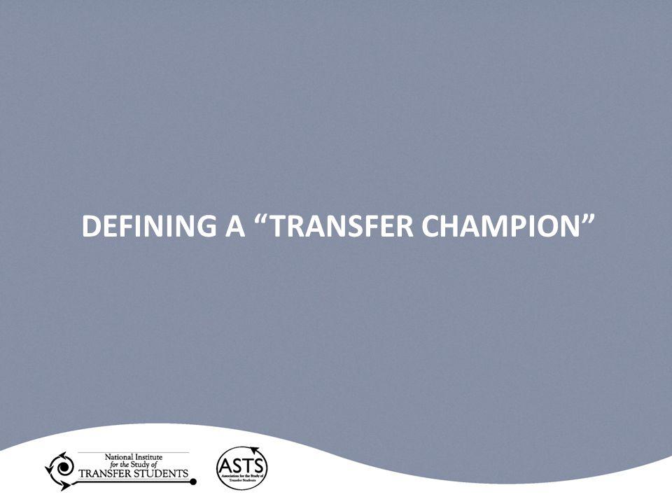 DEFINING A TRANSFER CHAMPION