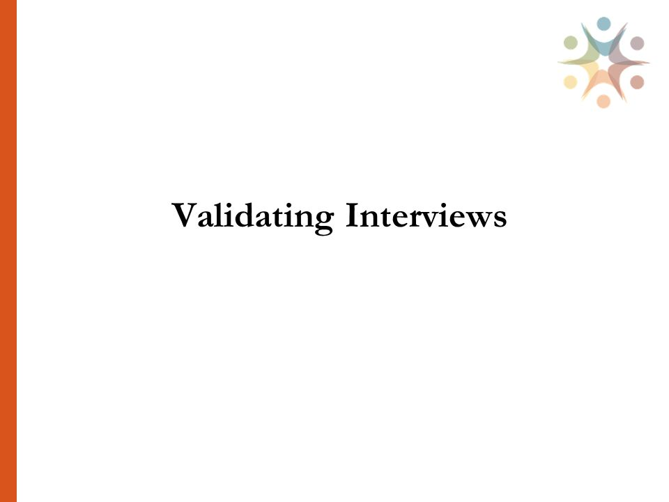 Validating Interviews