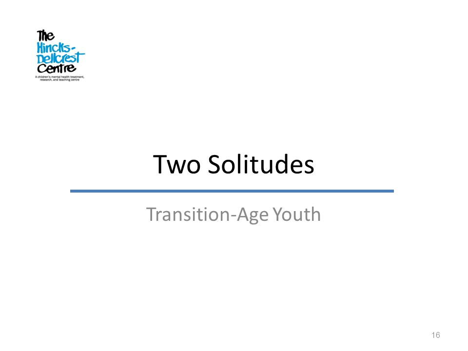 Two Solitudes Transition-Age Youth 16