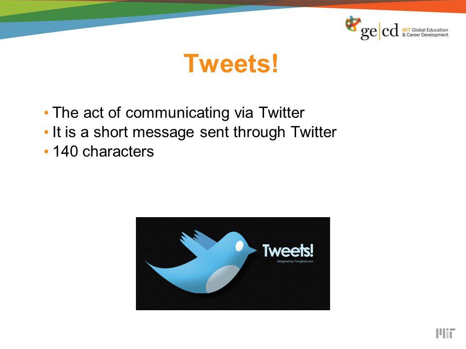 Tweets.