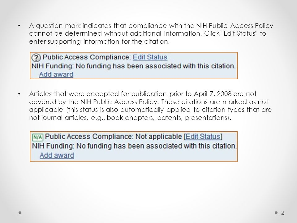 A question mark indicates that compliance with the NIH Public Access Policy cannot be determined without additional information.