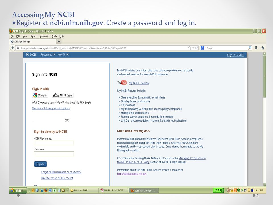 4 Accessing My NCBI Register at ncbi.nlm.nih.gov. Create a password and log in.
