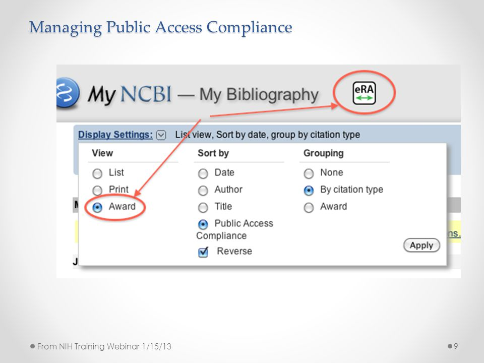 Managing Public Access Compliance 9From NIH Training Webinar 1/15/13
