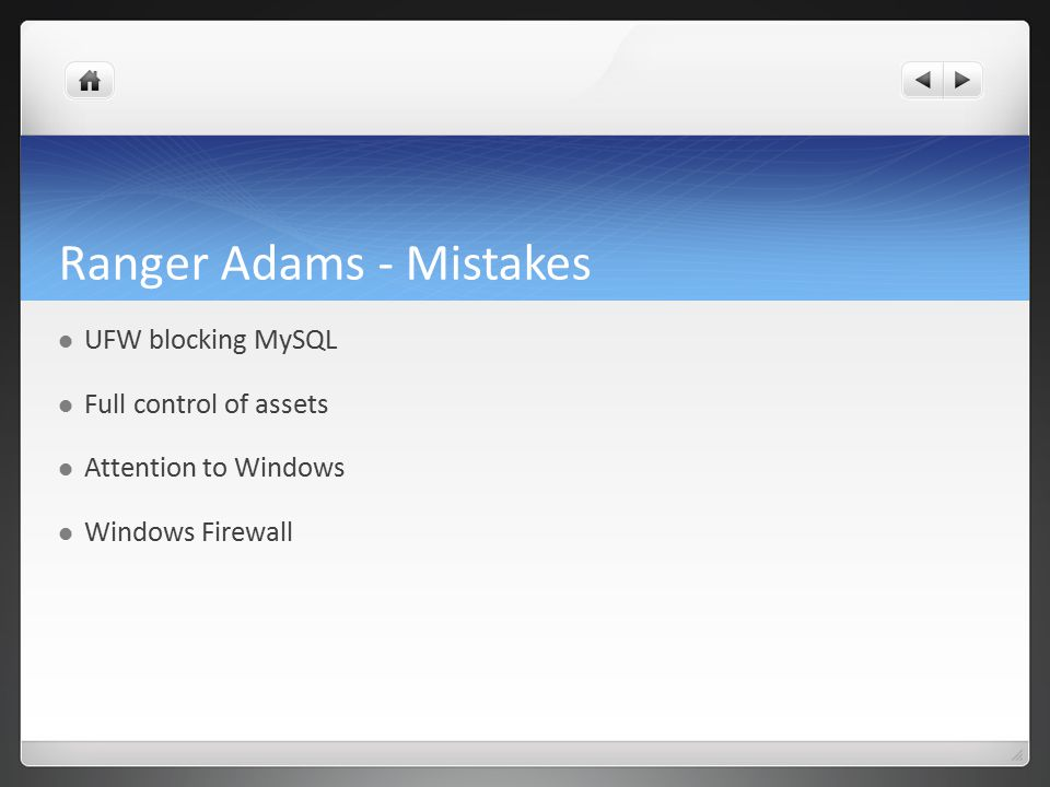 Ranger Adams - Mistakes UFW blocking MySQL Full control of assets Attention to Windows Windows Firewall