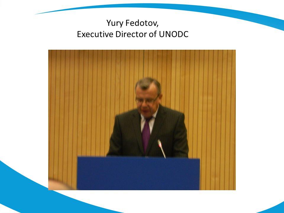 Yury Fedotov, Executive Director of UNODC