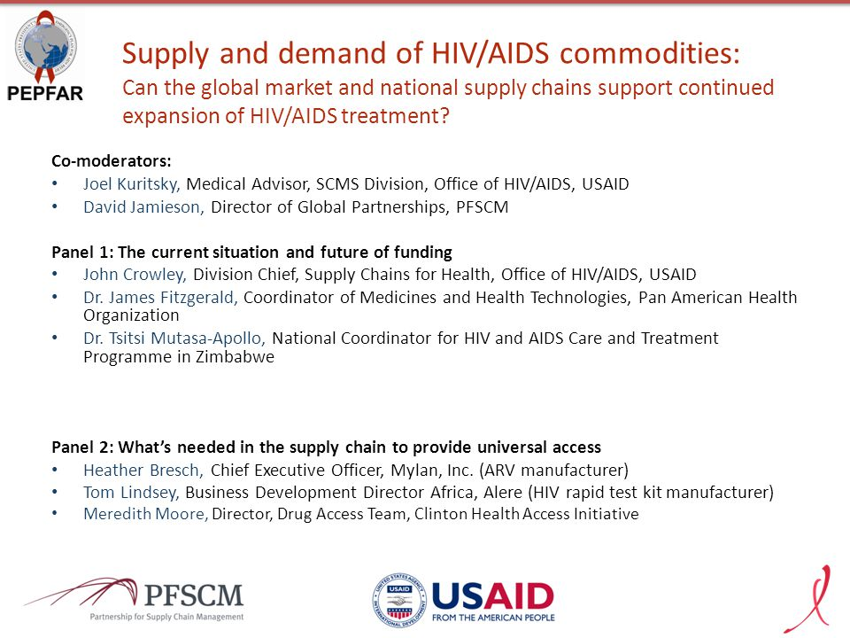Supply and demand of HIV/AIDS commodities: Can the global market and national supply chains support continued expansion of HIV/AIDS treatment.