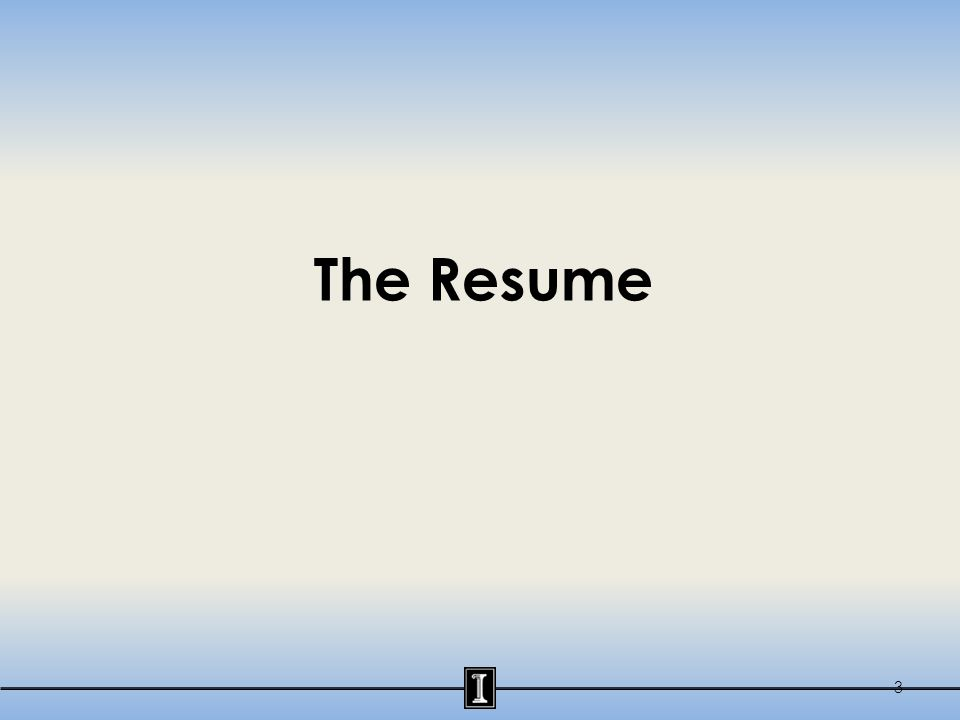 The Resume 3
