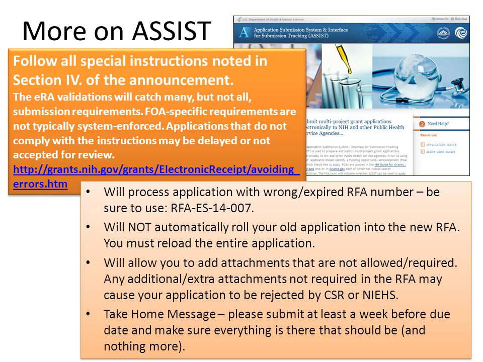 More on ASSIST 26 Follow all special instructions noted in Section IV.