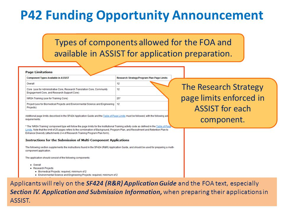 80 P42 Funding Opportunity Announcement 80 Types of components allowed for the FOA and available in ASSIST for application preparation.
