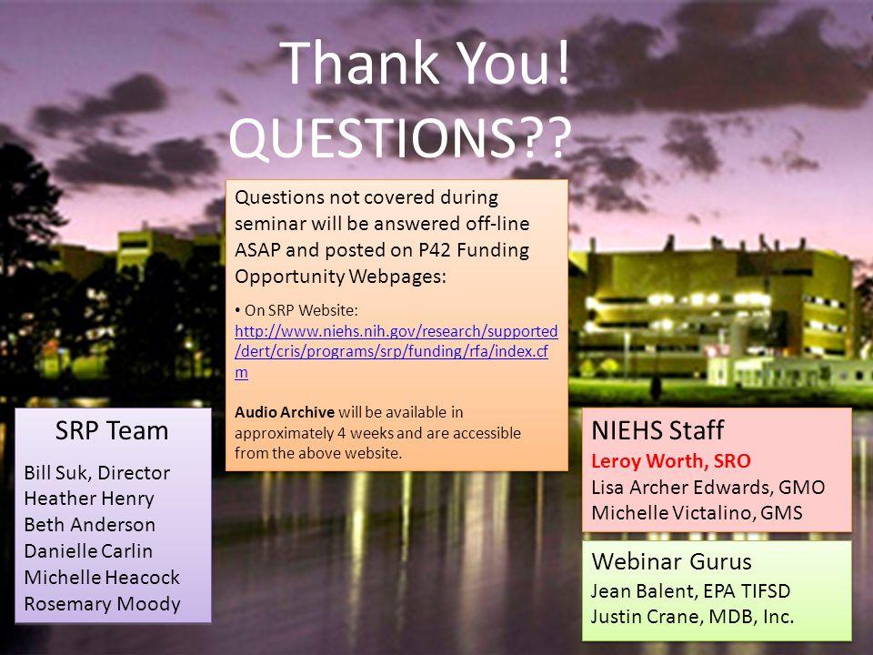 Thank You. QUESTIONS?. Webinar Gurus Jean Balent, EPA TIFSD Justin Crane, MDB, Inc.