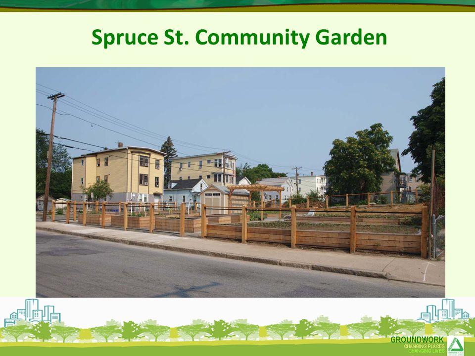 Spruce St. Community Garden