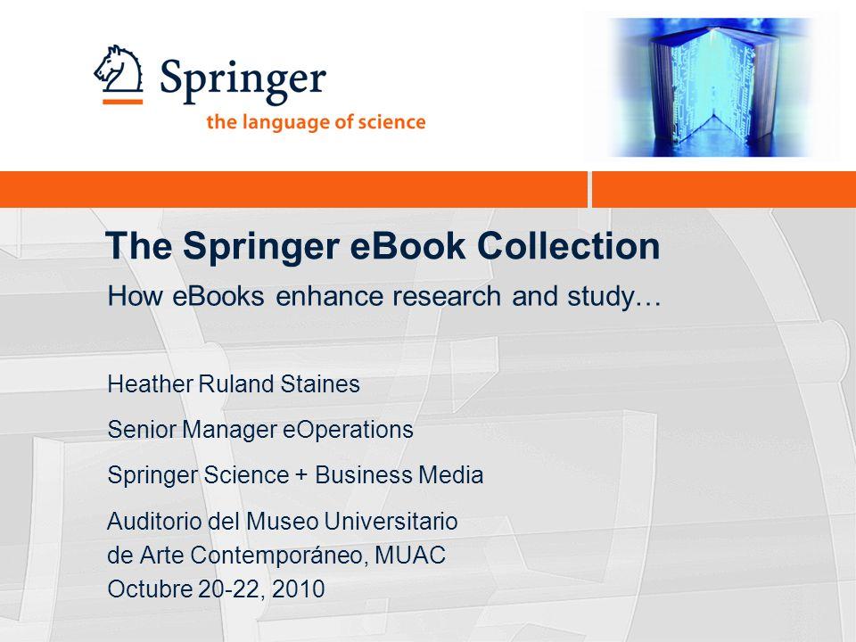 Springer eBooks Collection | www.springer.com/ebooks32 Agenda What is an eBook.
