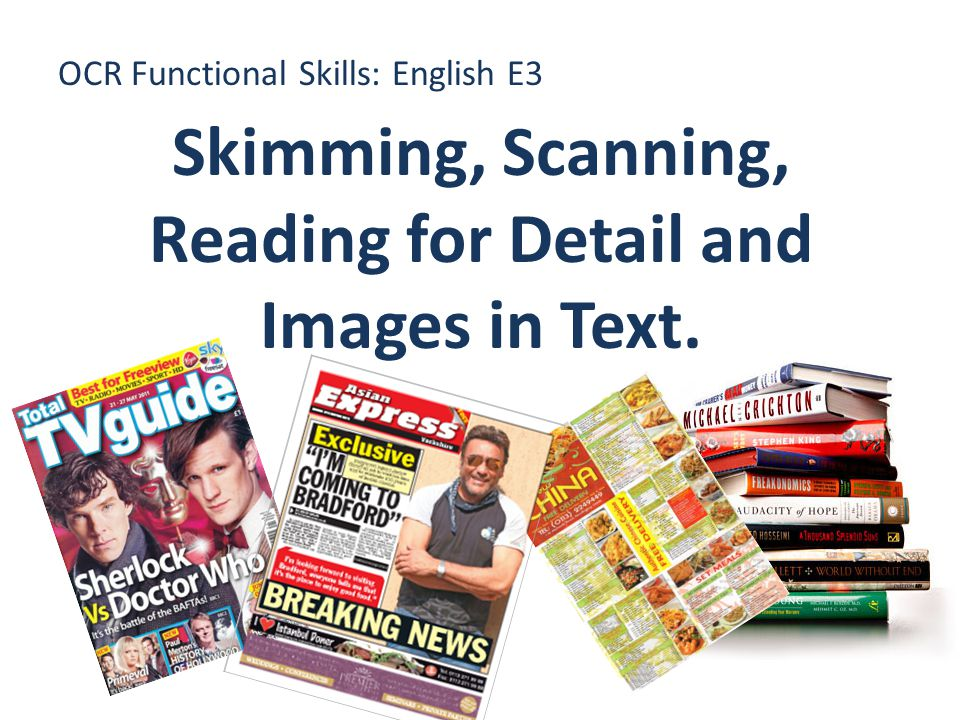 OCR Functional Skills: English E3 Skimming, Scanning, Reading for Detail and Images in Text.
