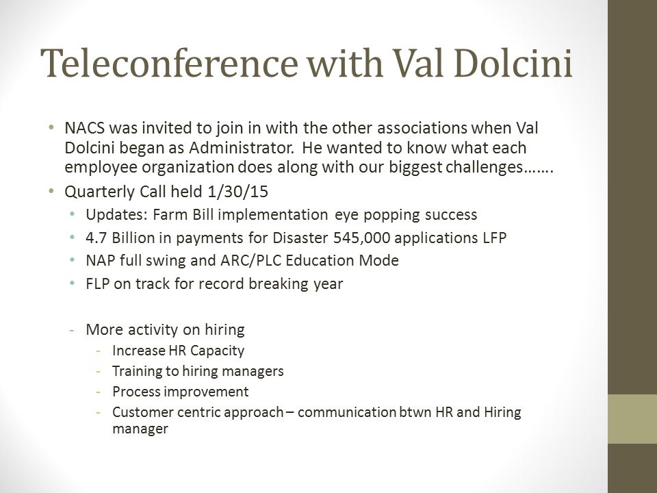 Teleconference with Val Dolcini NACS was invited to join in with the other associations when Val Dolcini began as Administrator.
