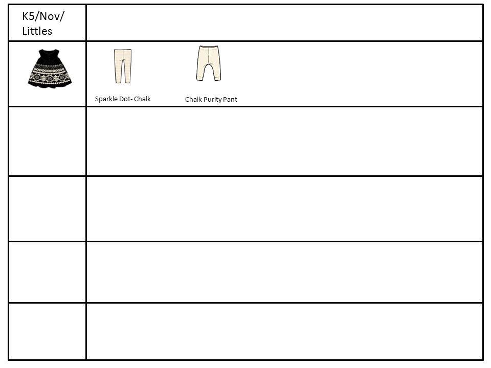 Sparkle Dot- Chalk Chalk Purity Pant K5/Nov/ Littles