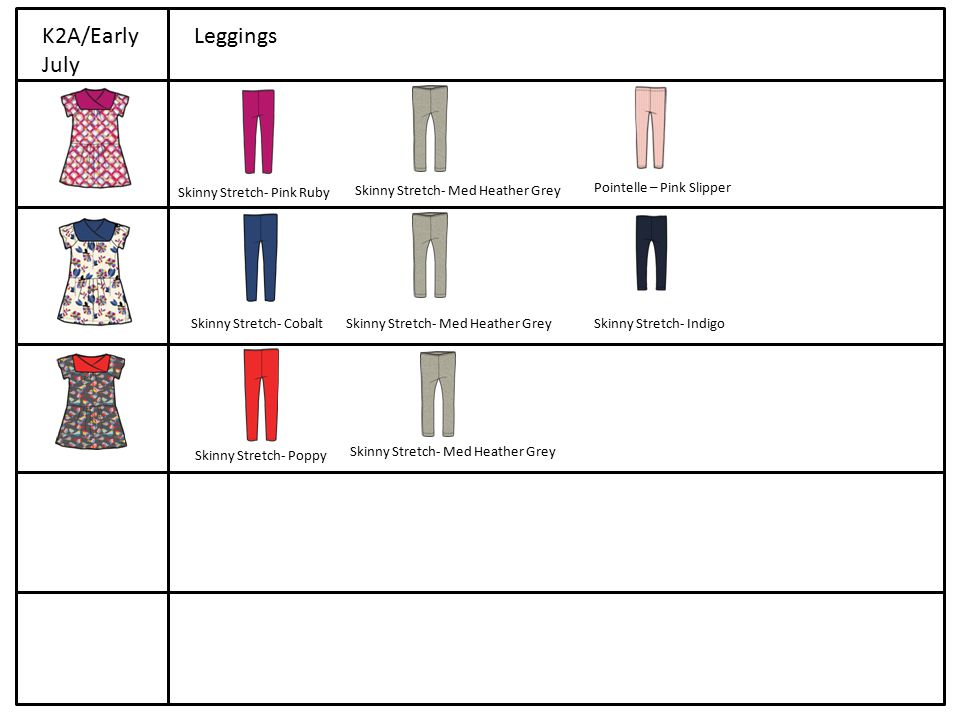 K2A/Early July Leggings Skinny Stretch- Pink Ruby Skinny Stretch- Med Heather Grey Pointelle – Pink Slipper Skinny Stretch- Cobalt Skinny Stretch- Indigo Skinny Stretch- Poppy Skinny Stretch- Med Heather Grey