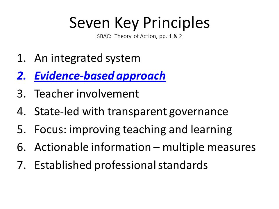 Seven Key Principles SBAC: Theory of Action, pp.