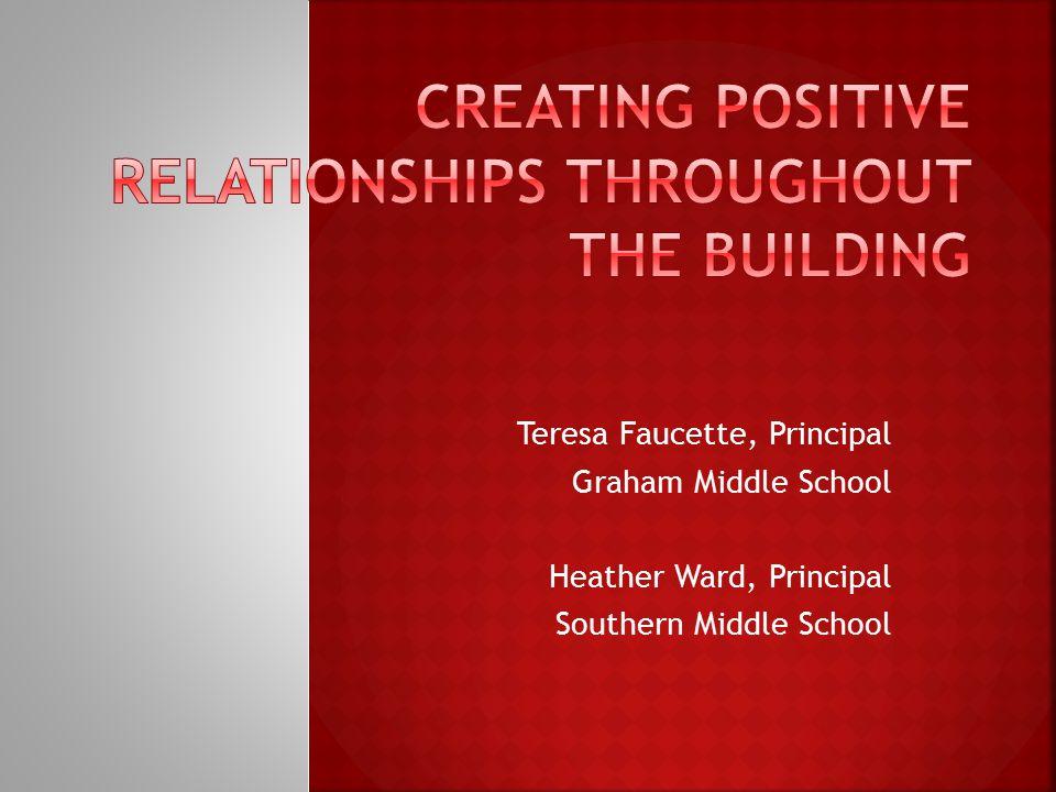 Teresa Faucette, Principal Graham Middle School Heather Ward, Principal Southern Middle School