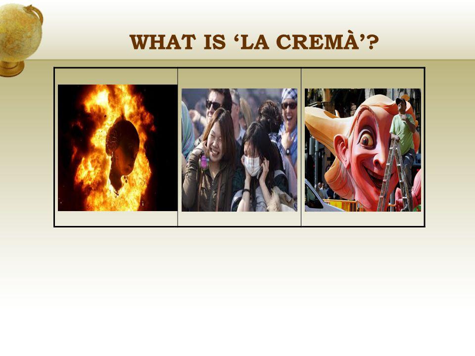WHAT IS 'LA CREMÀ'