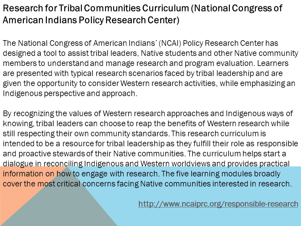 Research for Tribal Communities Curriculum (National Congress of American Indians Policy Research Center) The National Congress of American Indians' (