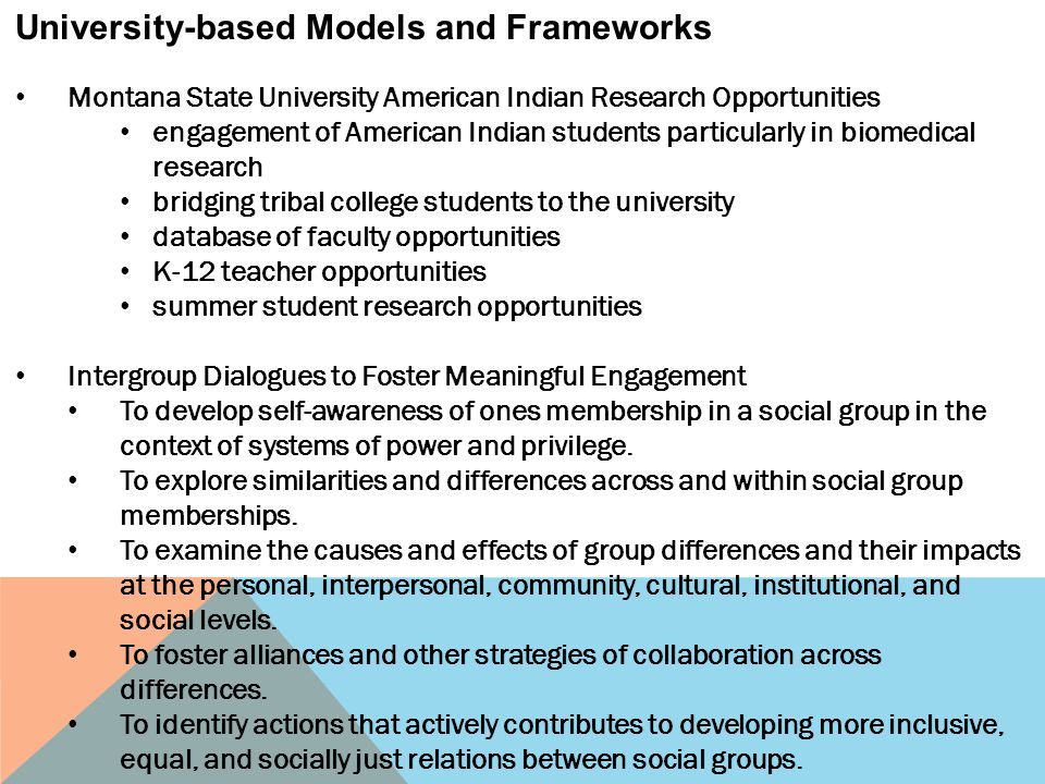 University-based Models and Frameworks Montana State University American Indian Research Opportunities engagement of American Indian students particul