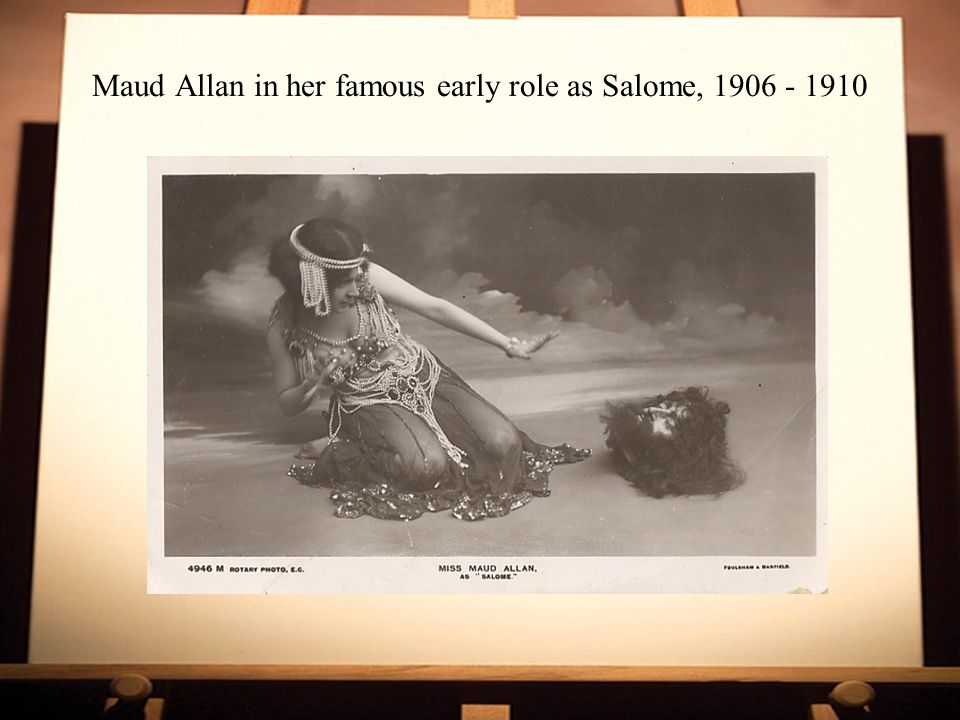 Maud Allan in her famous early role as Salome, 1906 - 1910