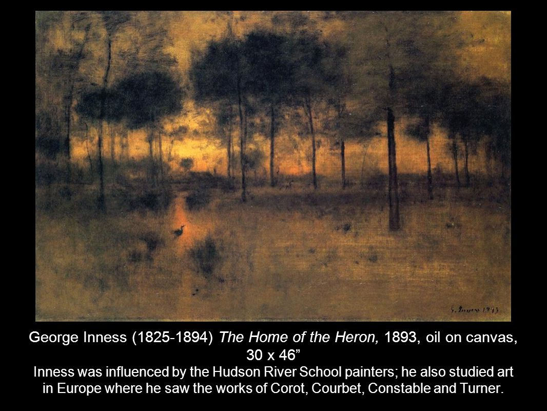 """George Inness (1825-1894) The Home of the Heron, 1893, oil on canvas, 30 x 46"""" Inness was influenced by the Hudson River School painters; he also stud"""