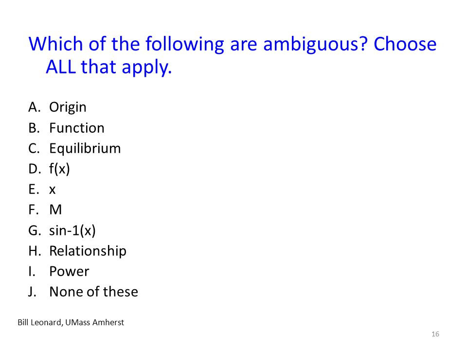 Which of the following are ambiguous.Choose ALL that apply.